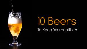 10 healthy beers