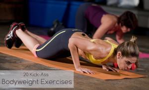 20 Kick-Ass Bodyweight Exercises