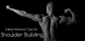 Shoulder Building workout tips