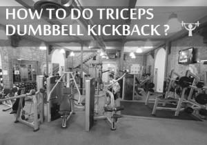triceps dumbell kickback