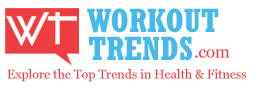 WorkoutTrends.com | The health and fitness magazine
