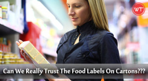 Can We Really Trust The Food Labels On Cartons