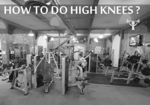 how to do high knees