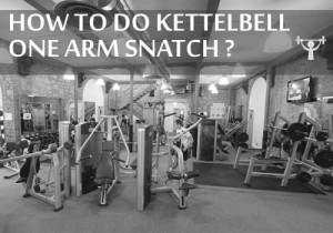 Kettlebell One-arm snatch