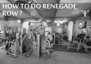 how to do renegade row