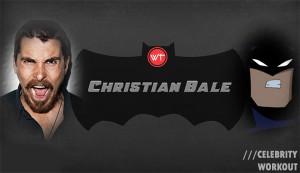 Christian bale celebrity muscle workout regime