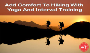 hiking comfort with yoga and interval training