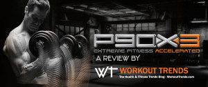 p90x3 review and results