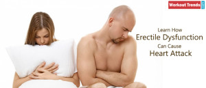 How Can Erectile Dysfunction Cause Heart Attack