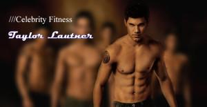 taylor lautner 8 pack ab workout