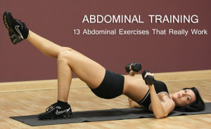 Abdominal ExercisesThat Really Work