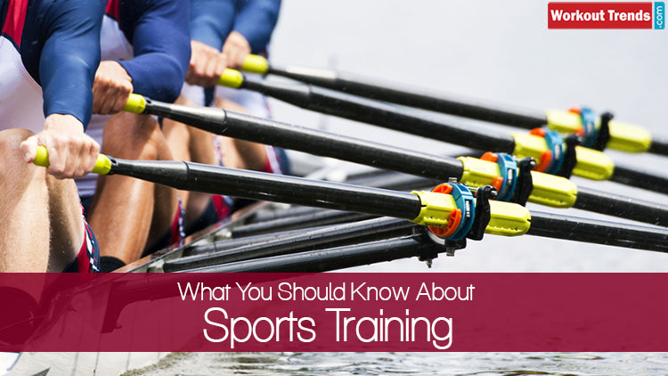 What You Should Know About Sports Training