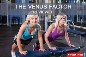 the venus factor reviewed by workouttrends
