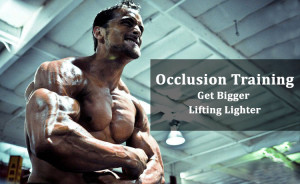 Occlusion Training for muscle building