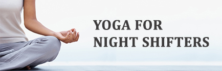 night shift job and yoga