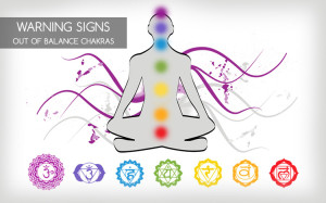 warning signs out of balance chakras