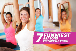 7 Funniest Reasons to take up Yoga