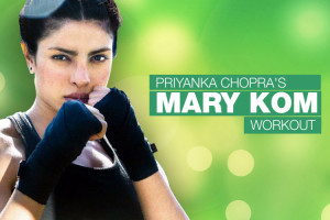 Priyanka Chopra's Mary Kom Workout