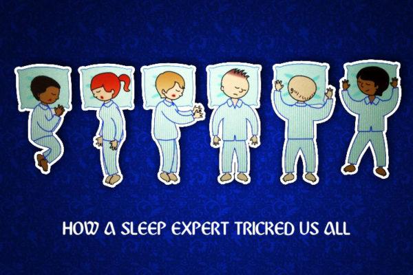 how a sleep expert tricked us all