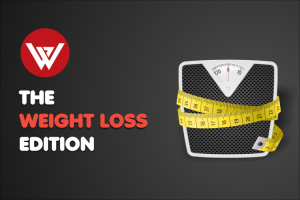 The weight loss Edition
